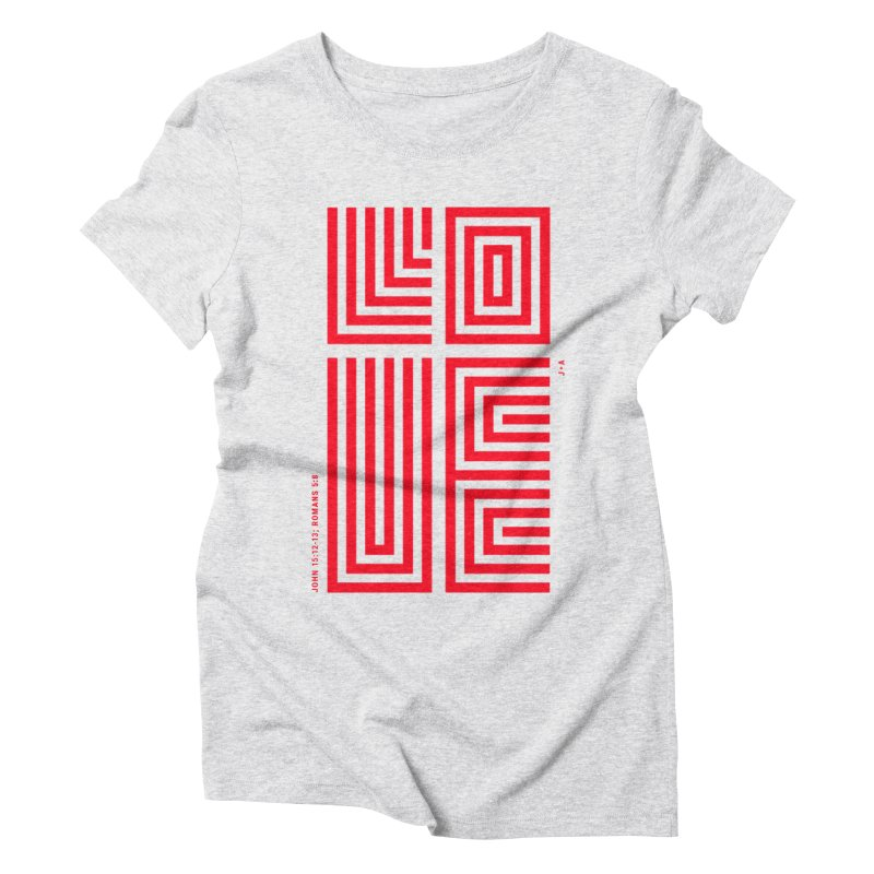LOVE CROSS (RED) Women's Triblend T-Shirt by Jamus + Adriana