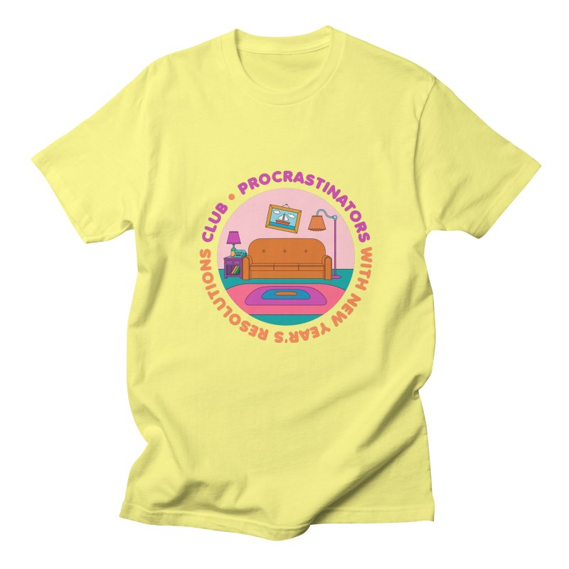 Procrastinators Club Women's T-Shirt by Jana Artist Shop