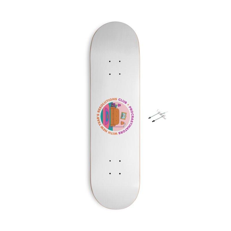 Procrastinators Club Accessories Skateboard by Jana Artist Shop