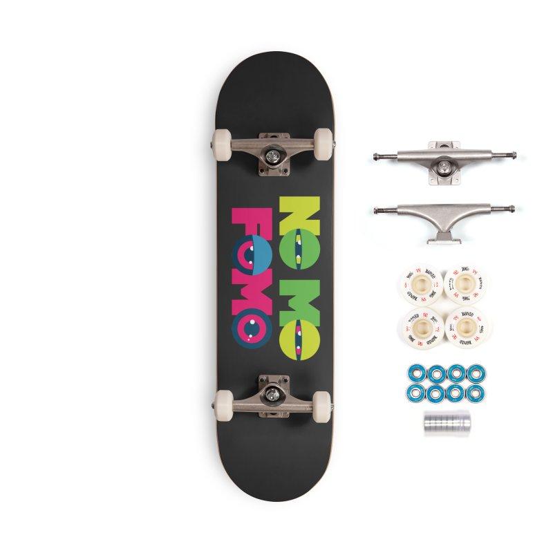 No Mo Fomo Accessories Skateboard by Jana Artist Shop