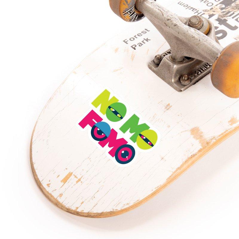 No Mo Fomo Accessories Sticker by Jana Artist Shop