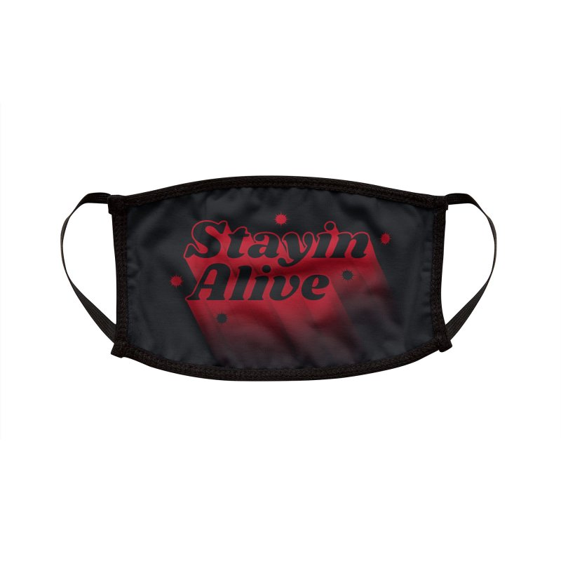 Stayin Alive Accessories Face Mask by Jana Artist Shop