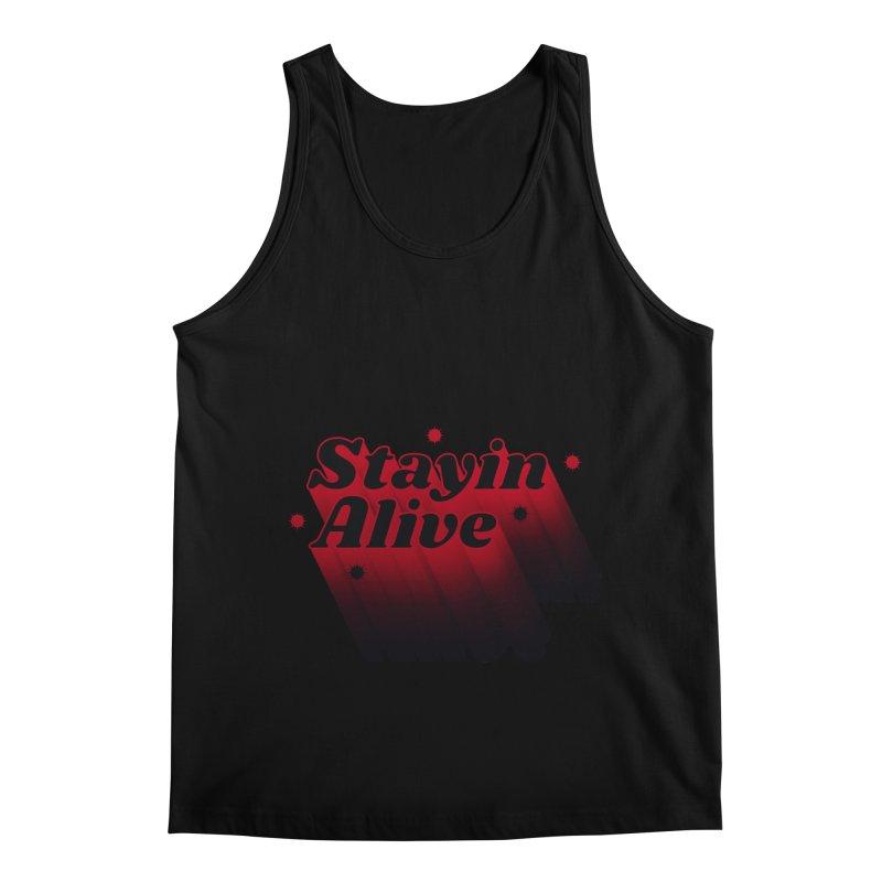 Stayin Alive Men's Tank by Jana Artist Shop