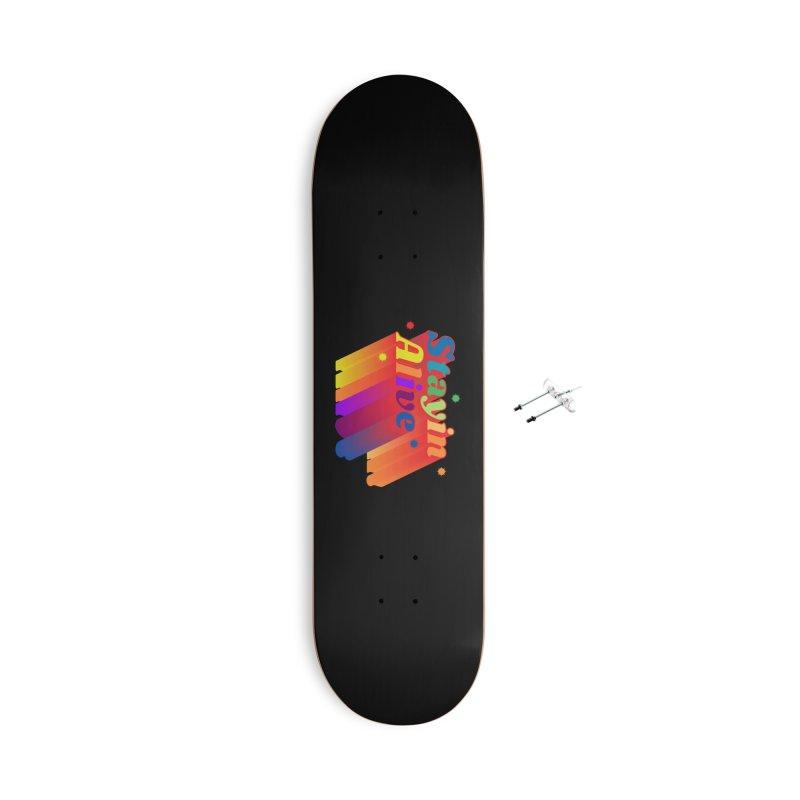 Stayin Alive Accessories Skateboard by Jana Artist Shop
