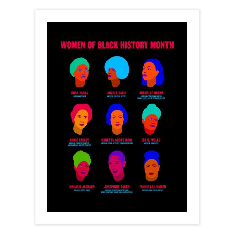 Women Of Black History Month Home Fine Art Print by Jana Artist Shop