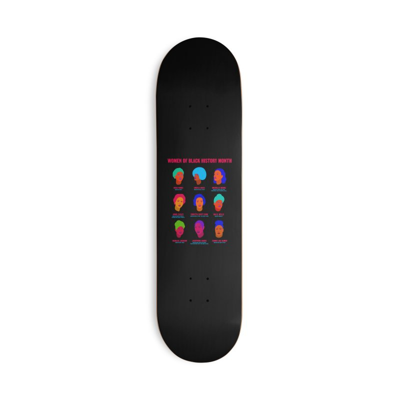 Women Of Black History Month Accessories Skateboard by Jana Artist Shop