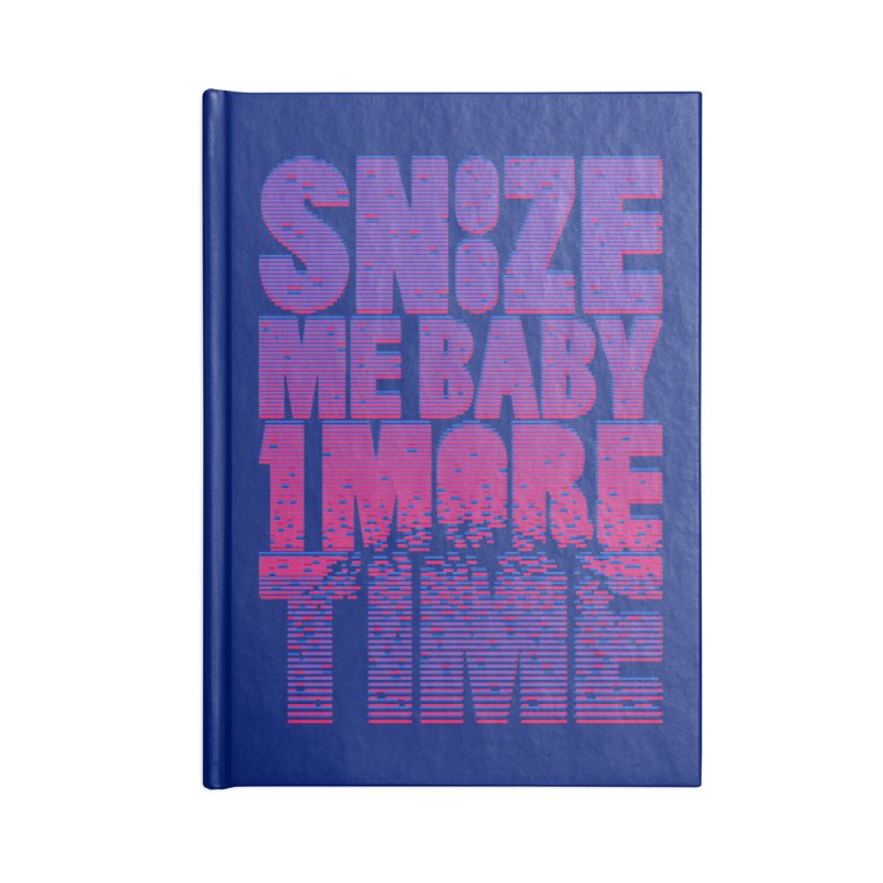 Snooze Me Baby One More Time Accessories Notebook by Jana Artist Shop