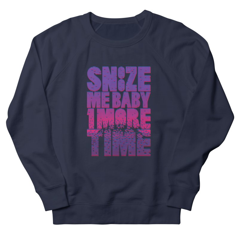 Snooze Me Baby One More Time Men's Sweatshirt by Jana Artist Shop