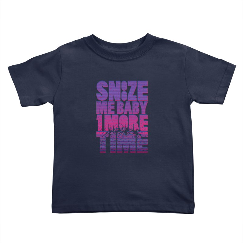 Snooze Me Baby One More Time Kids Toddler T-Shirt by Jana Artist Shop