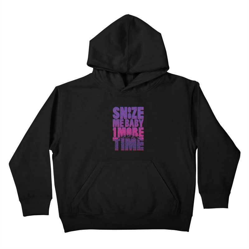 Snooze Me Baby One More Time Kids Pullover Hoody by Jana Artist Shop