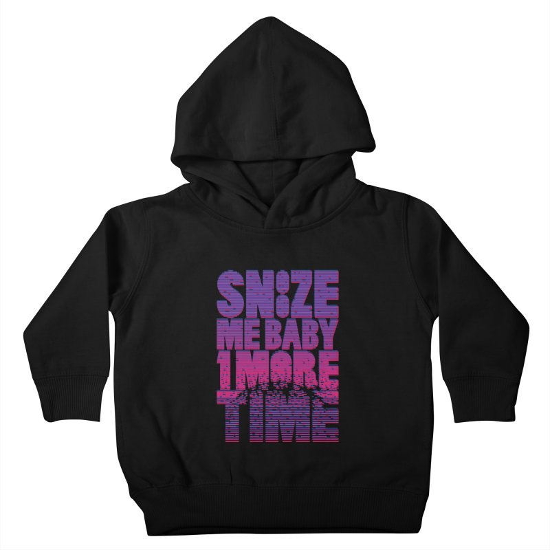 Snooze Me Baby One More Time Kids Toddler Pullover Hoody by Jana Artist Shop
