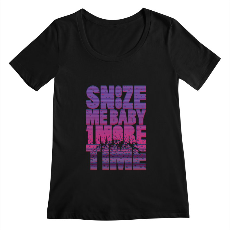 Snooze Me Baby One More Time Women's Scoopneck by Jana Artist Shop