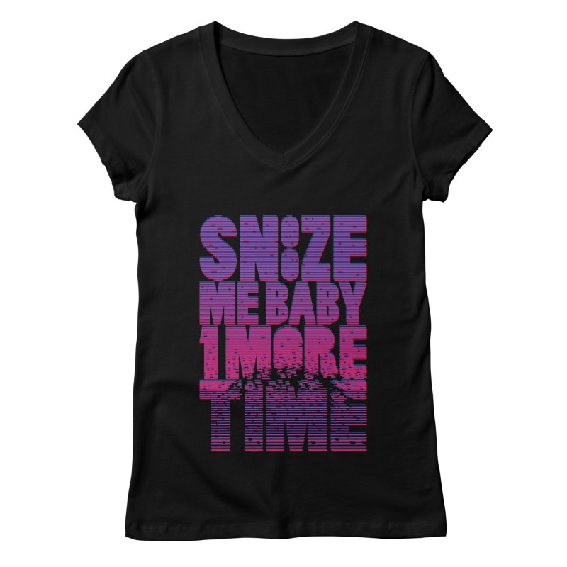 Snooze Me Baby One More Time Women's V-Neck by Jana Artist Shop