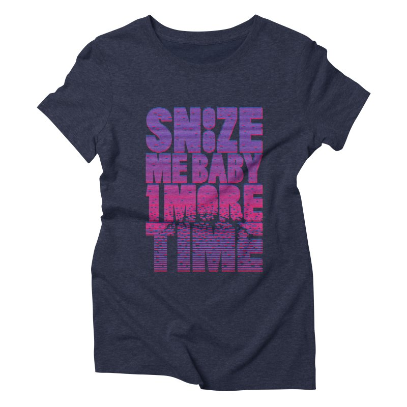 Snooze Me Baby One More Time Women's Triblend T-shirt by Jana Artist Shop