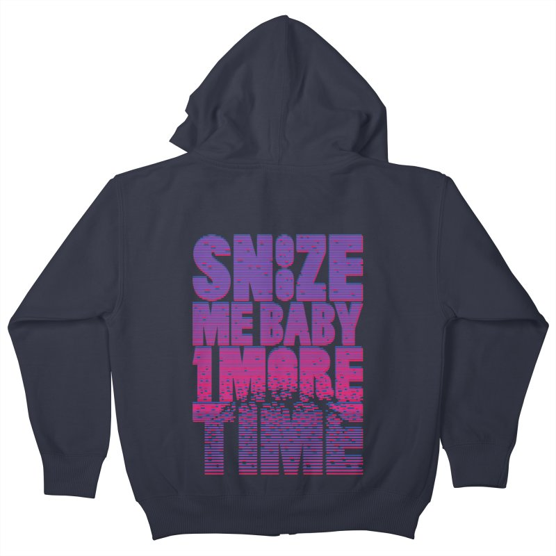 Snooze Me Baby One More Time Kids Zip-Up Hoody by Jana Artist Shop