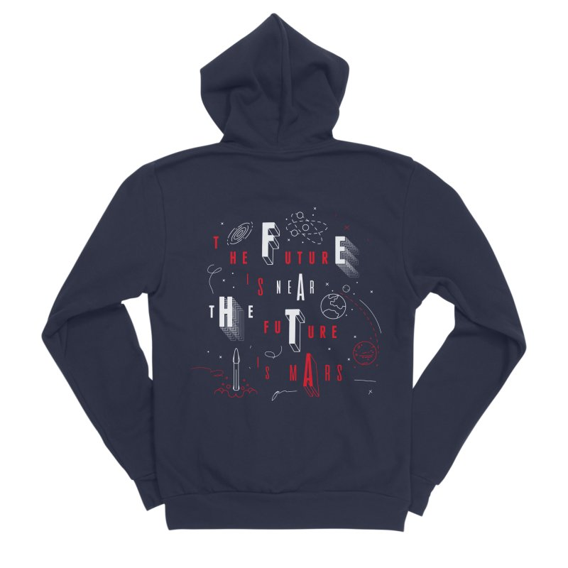 The Future is Mars Women's Sponge Fleece Zip-Up Hoody by Jana Artist Shop