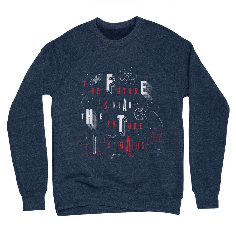 The Future is Mars Men's Sponge Fleece Sweatshirt by Jana Artist Shop