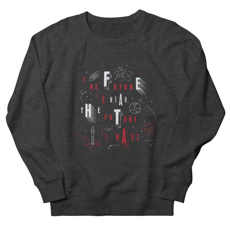 The Future is Mars Women's Sweatshirt by Jana Artist Shop