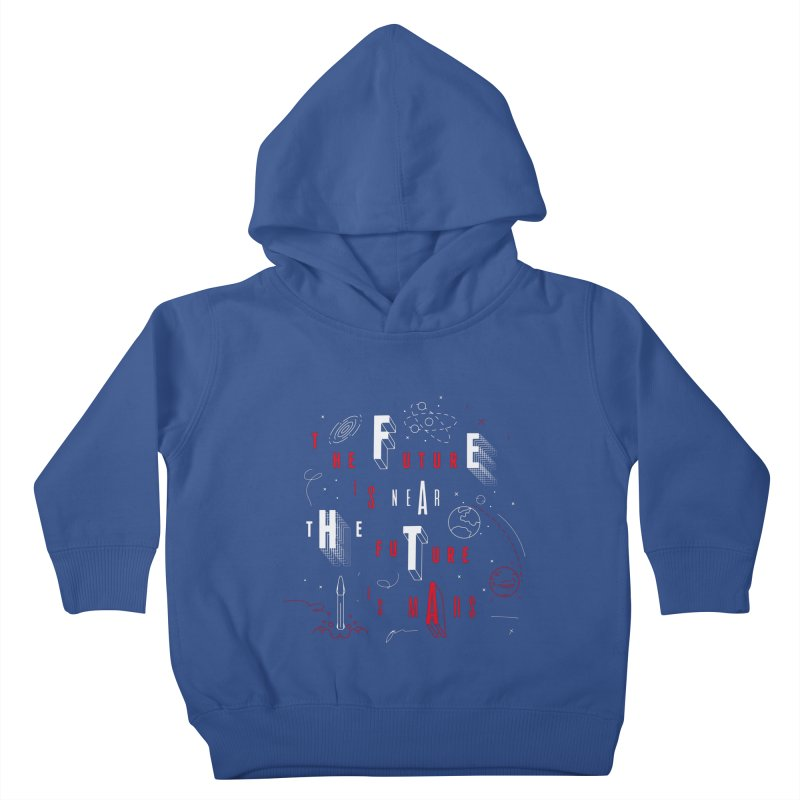 The Future is Mars Kids Toddler Pullover Hoody by Jana Artist Shop