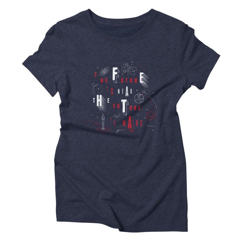 The Future is Mars Women's Triblend T-shirt by Jana Artist Shop