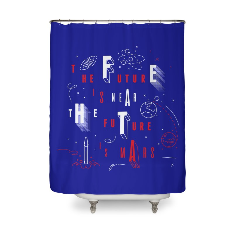 The Future is Mars Home Shower Curtain by Jana Artist Shop