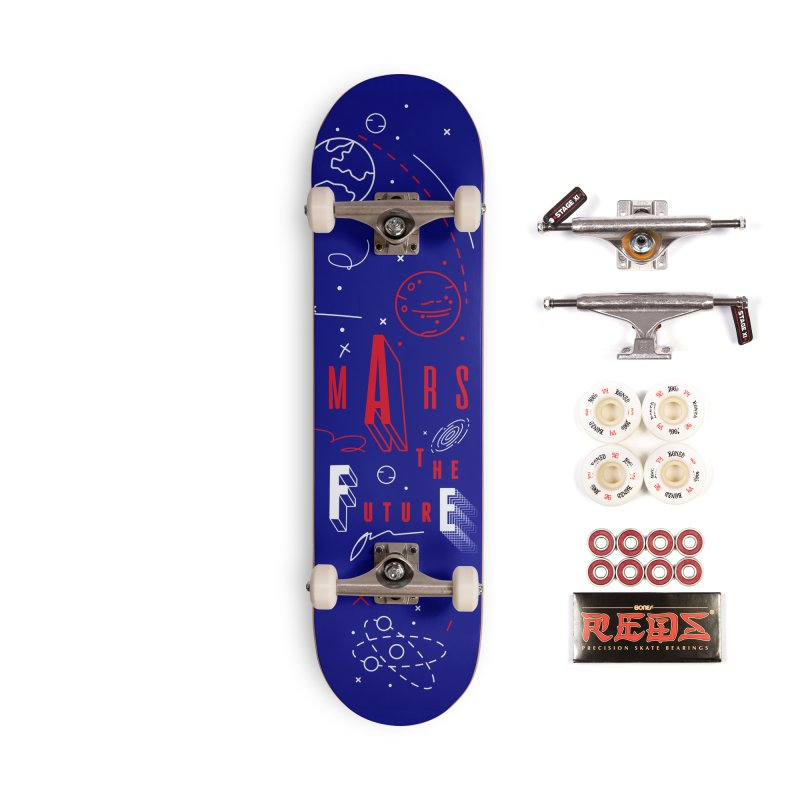 The Future is Mars Accessories Complete - Pro Skateboard by Jana Artist Shop