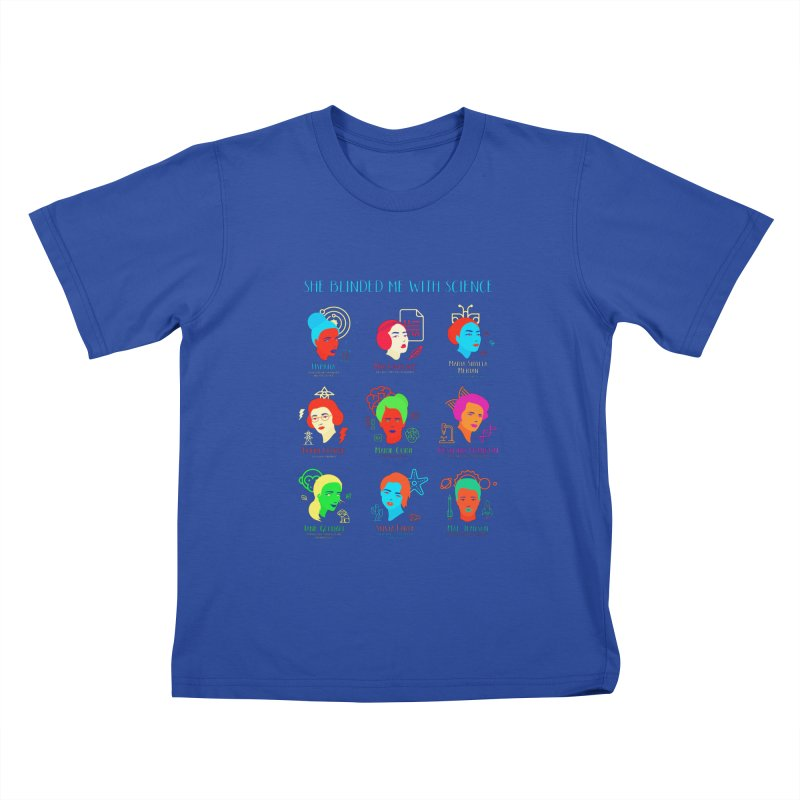 She Blinded Me With Science Kids T-Shirt by Jana Artist Shop