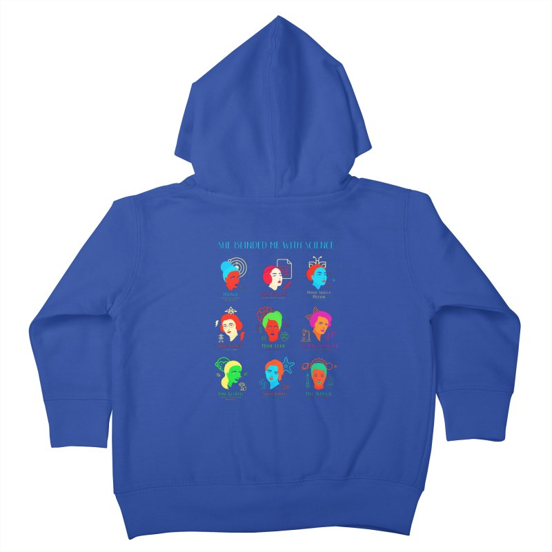 She Blinded Me With Science Kids Toddler Zip-Up Hoody by Jana Artist Shop