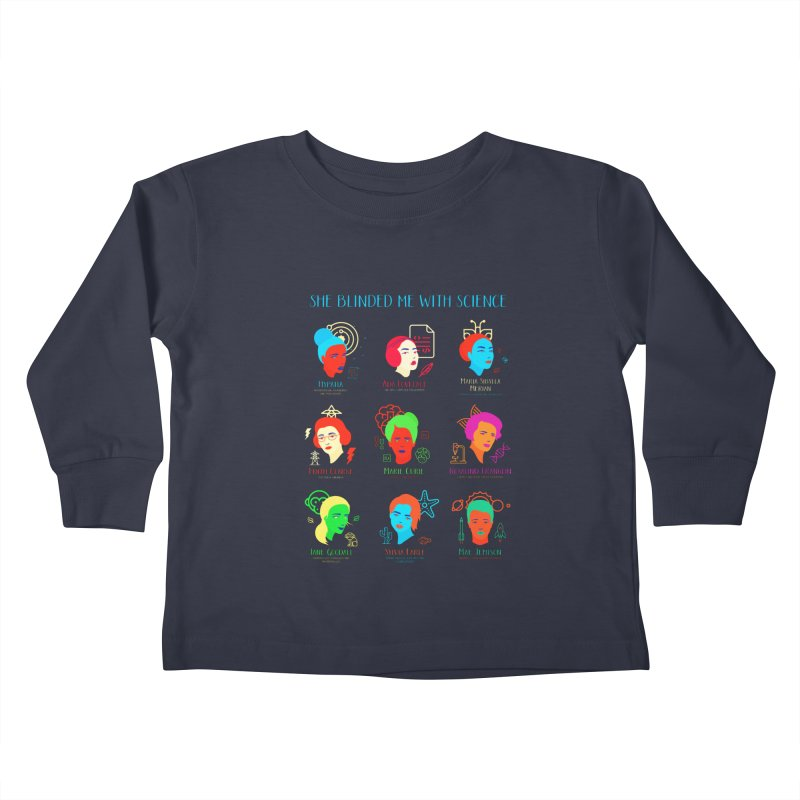 She Blinded Me With Science Kids Toddler Longsleeve T-Shirt by Jana Artist Shop