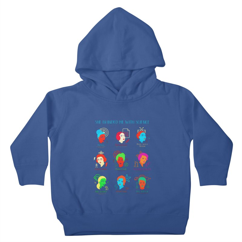 She Blinded Me With Science Kids Toddler Pullover Hoody by Jana Artist Shop