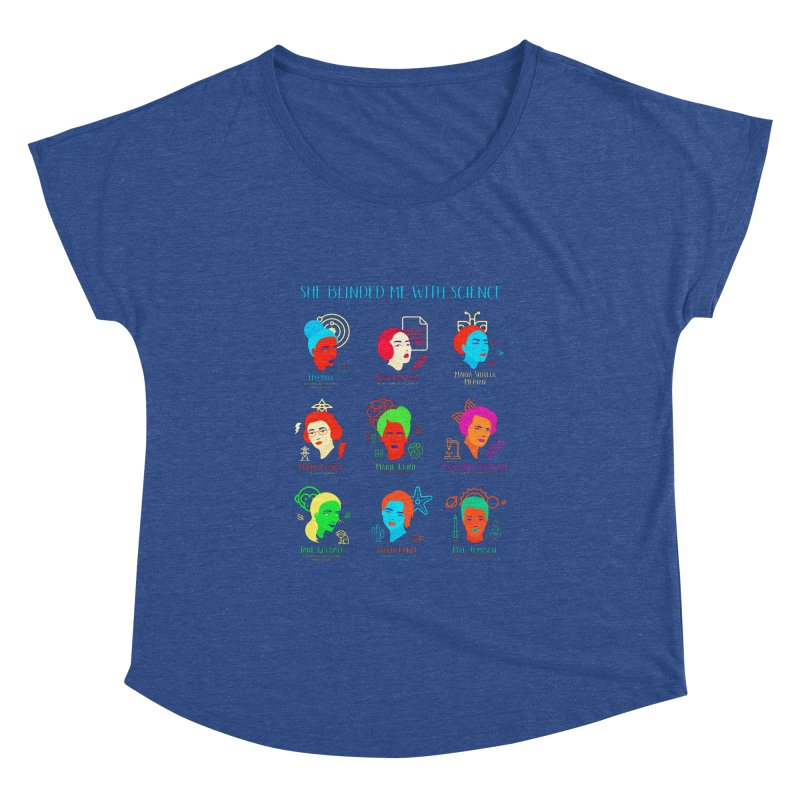 She Blinded Me With Science Women's Dolman Scoop Neck by Jana Artist Shop