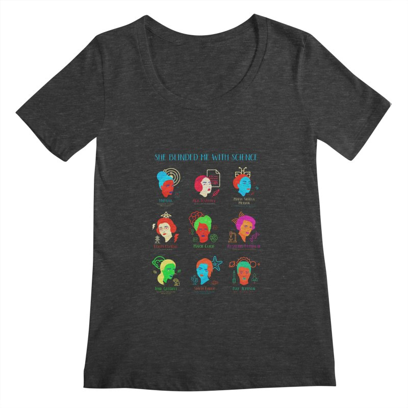 She Blinded Me With Science Women's Scoopneck by Jana Artist Shop