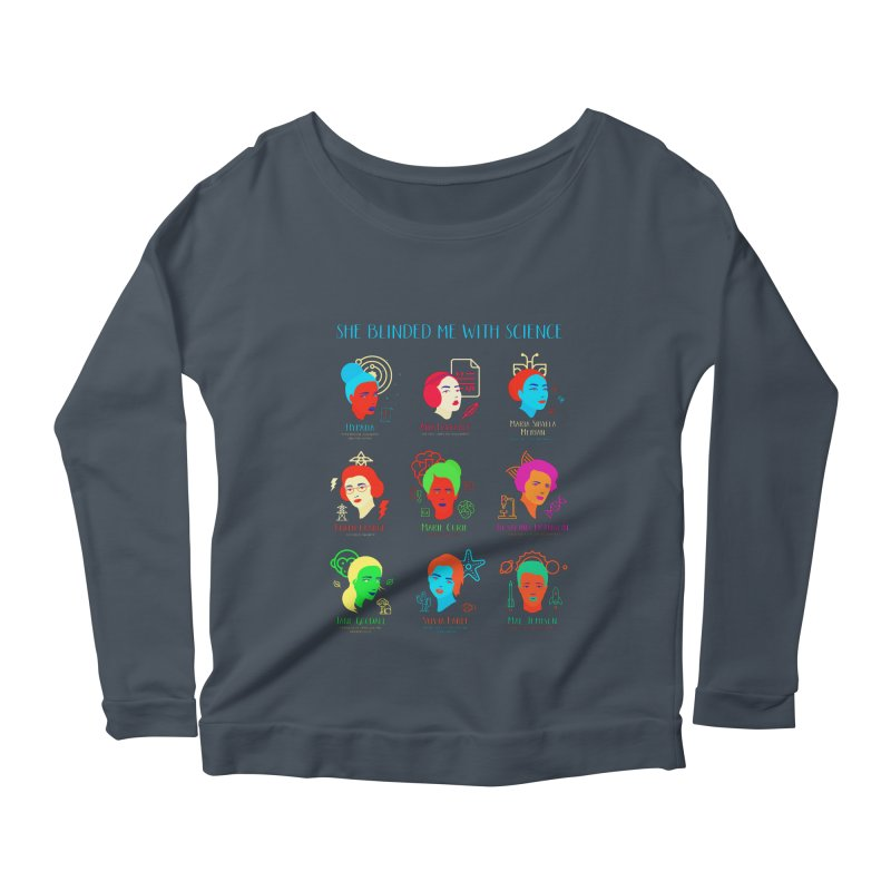 She Blinded Me With Science Women's Longsleeve Scoopneck  by Jana Artist Shop
