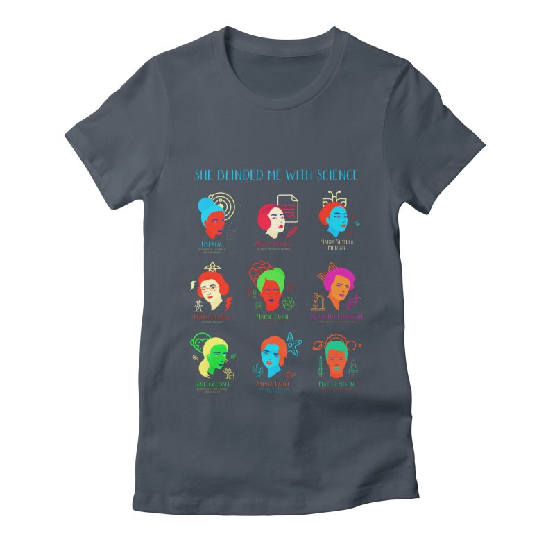 She Blinded Me With Science Women's Fitted T-Shirt by Jana Artist Shop