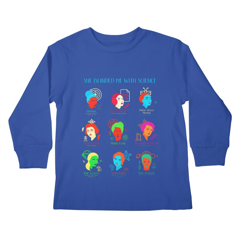 She Blinded Me With Science Kids Longsleeve T-Shirt by Jana Artist Shop