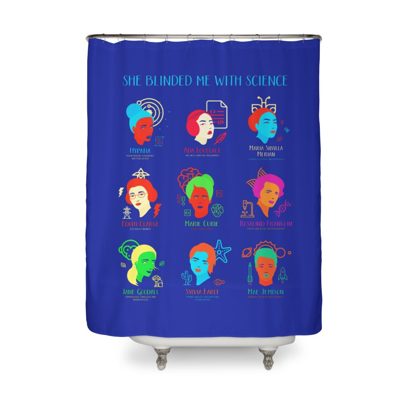 She Blinded Me With Science Home Shower Curtain by Jana Artist Shop