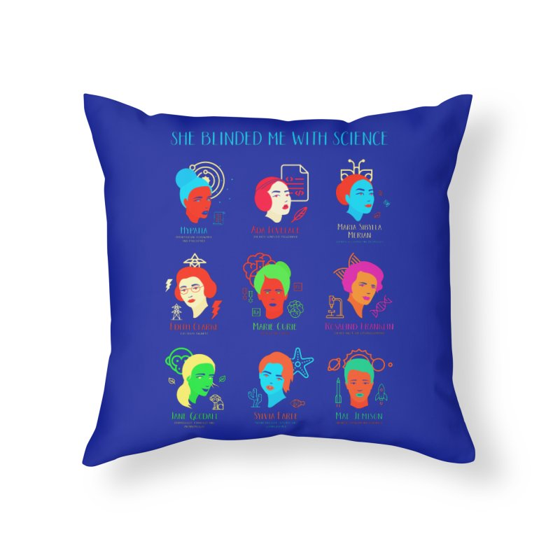 She Blinded Me With Science Home Throw Pillow by Jana Artist Shop
