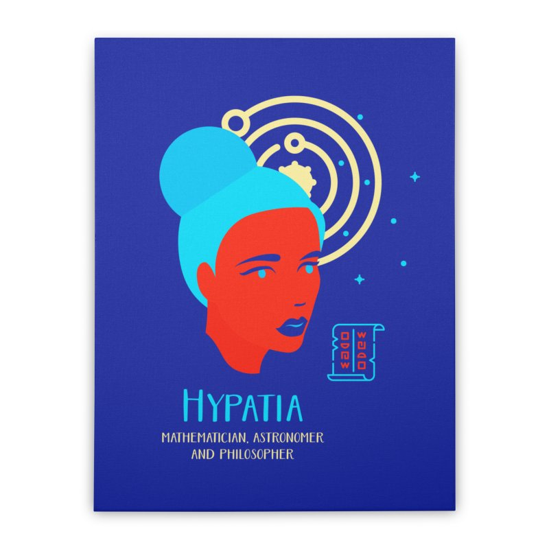 Hypatia Home Stretched Canvas by Jana Artist Shop