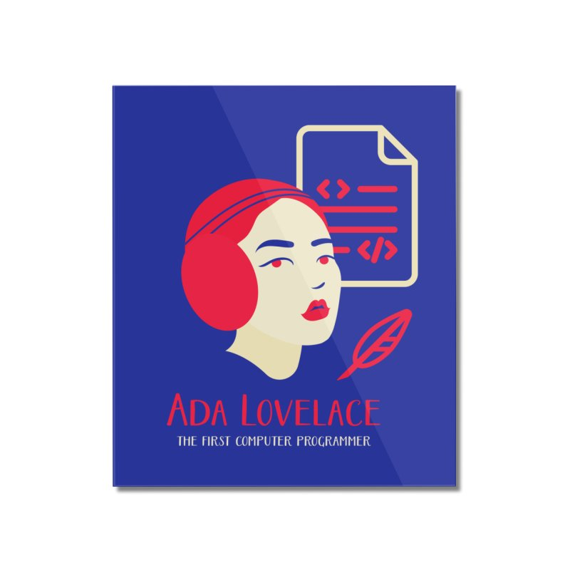 Ada Lovelace Home Mounted Acrylic Print by Jana Artist Shop