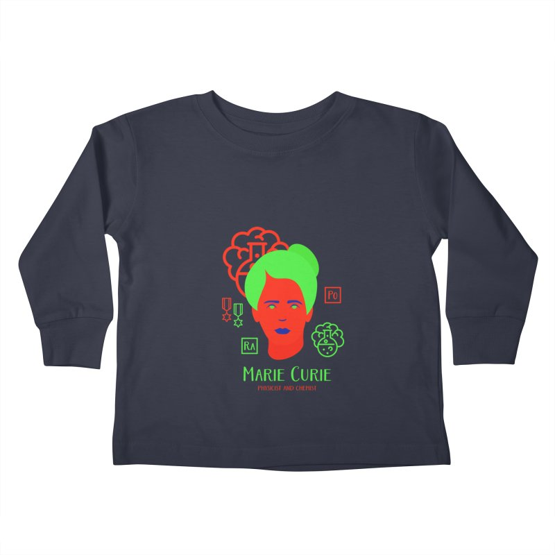 Marie Curie Kids Toddler Longsleeve T-Shirt by Jana Artist Shop