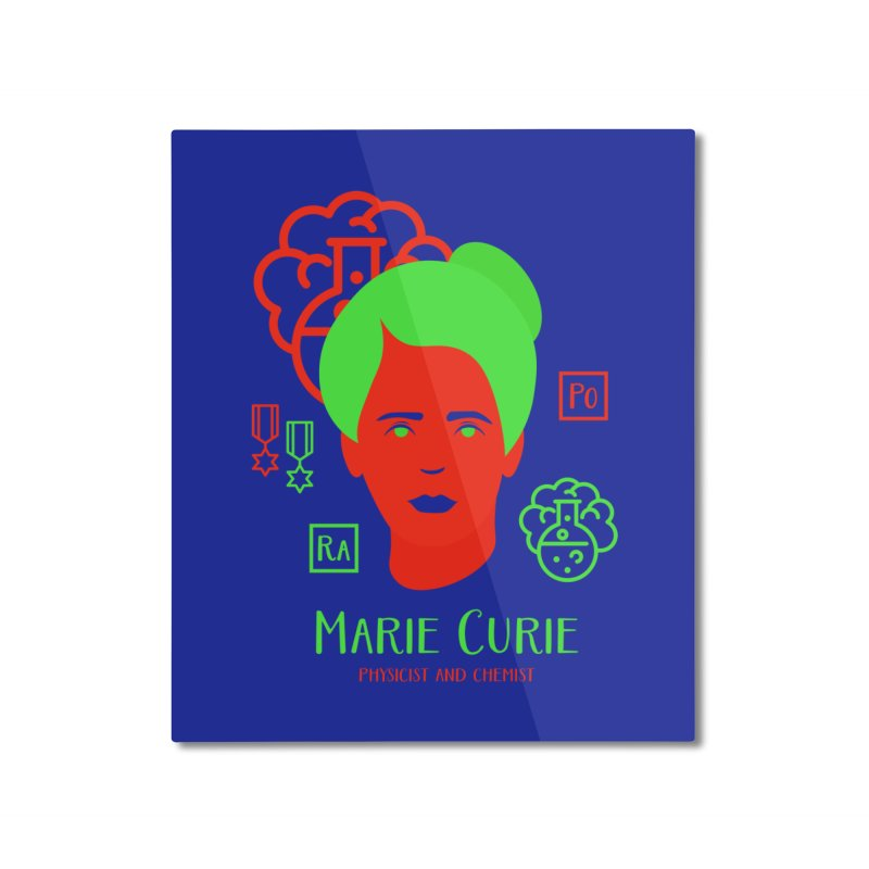 Marie Curie Home Mounted Aluminum Print by Jana Artist Shop