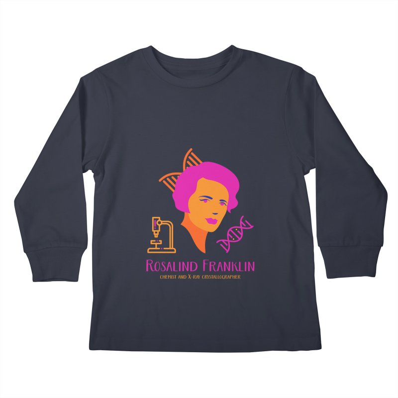 Rosalind Franklin Kids Longsleeve T-Shirt by Jana Artist Shop