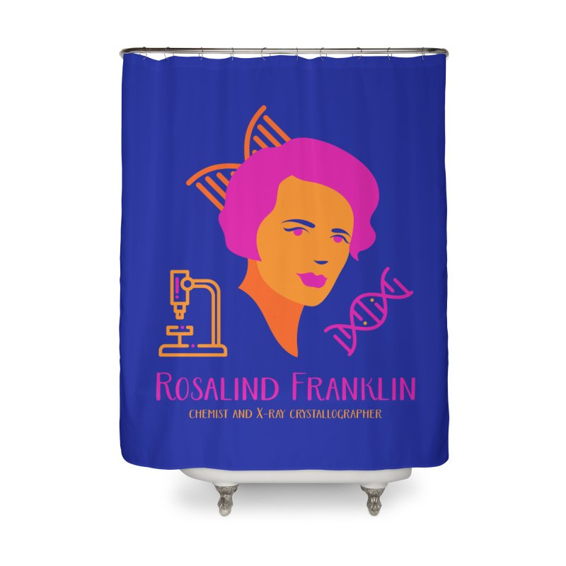 Rosalind Franklin Home Shower Curtain by Jana Artist Shop