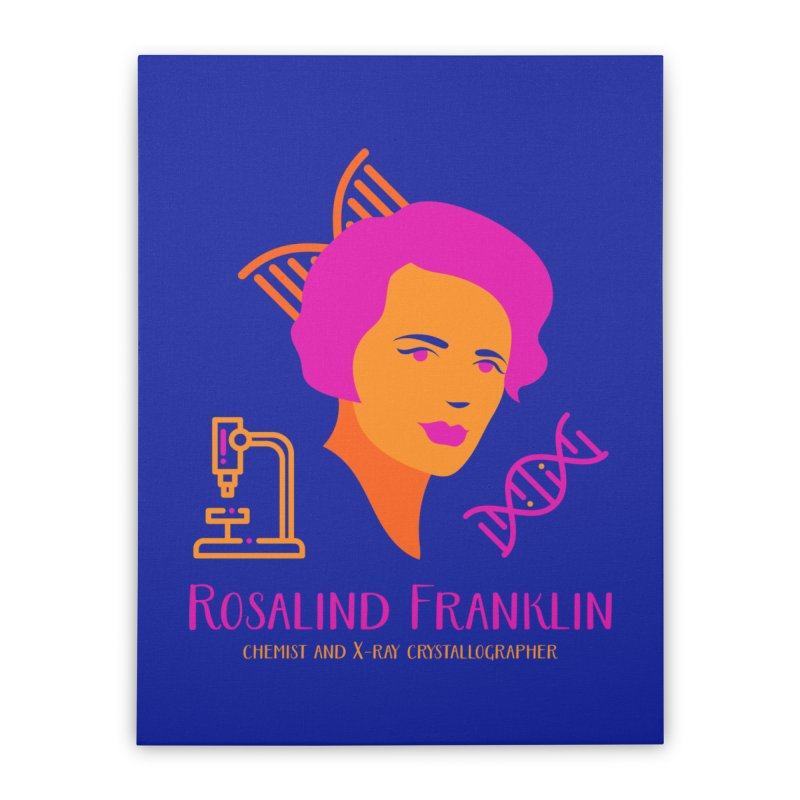 Rosalind Franklin Home Stretched Canvas by Jana Artist Shop