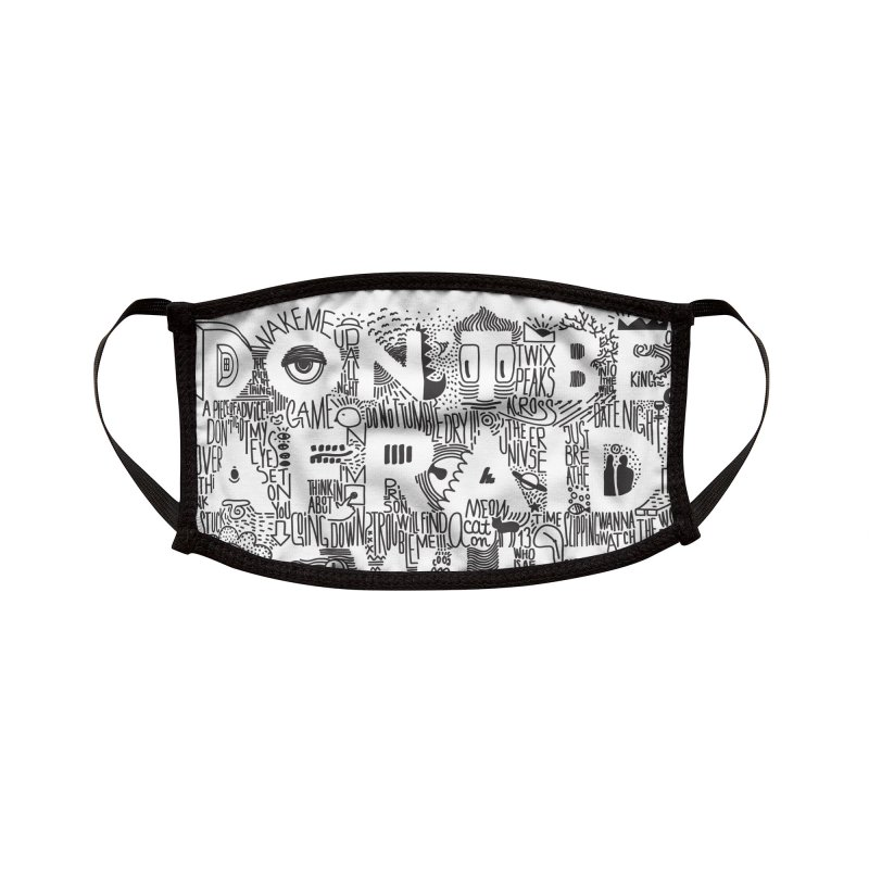 Don't be Afraid of White Space Accessories Face Mask by Jana Artist Shop