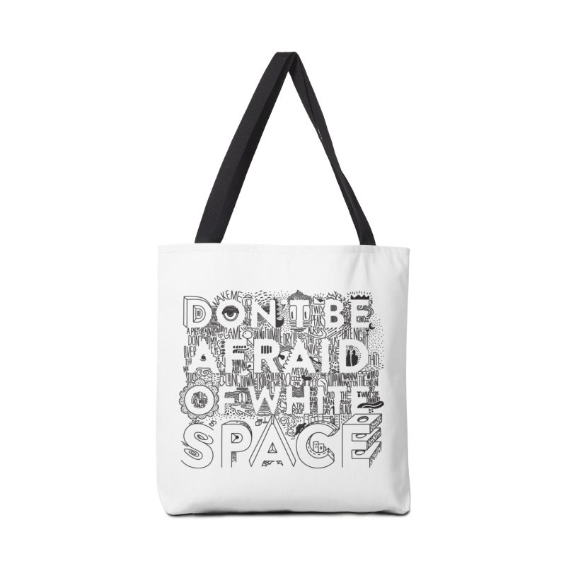 Don't be Afraid of White Space Accessories Tote Bag Bag by Jana Artist Shop