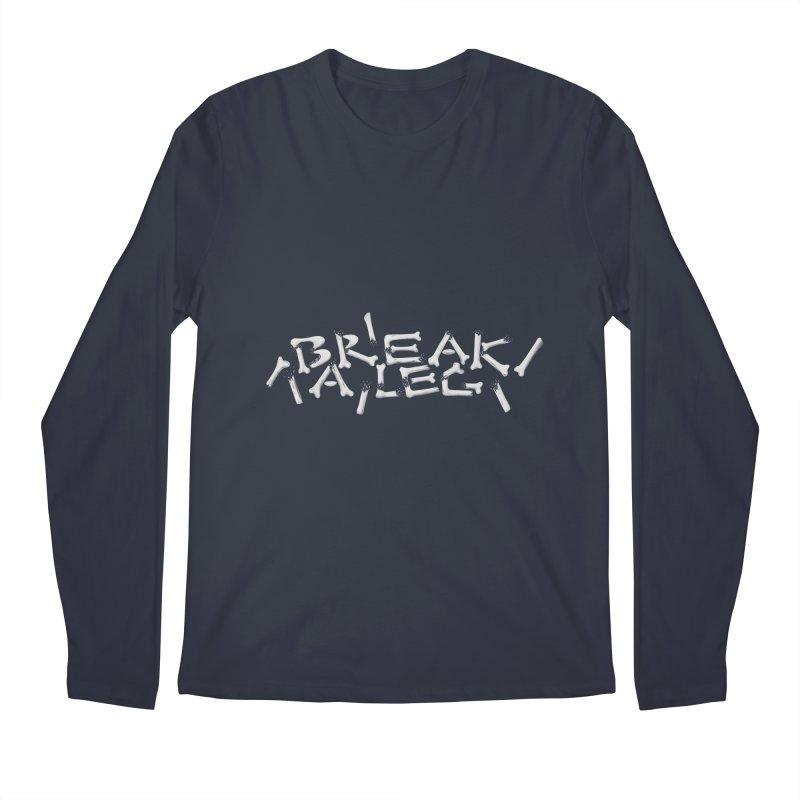 Break a leg Men's Longsleeve T-Shirt by Jana Artist Shop