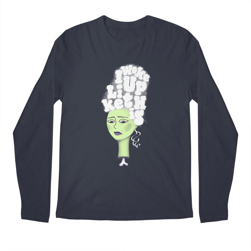 I Woke Up Like This Men's Longsleeve T-Shirt by Jana Artist Shop