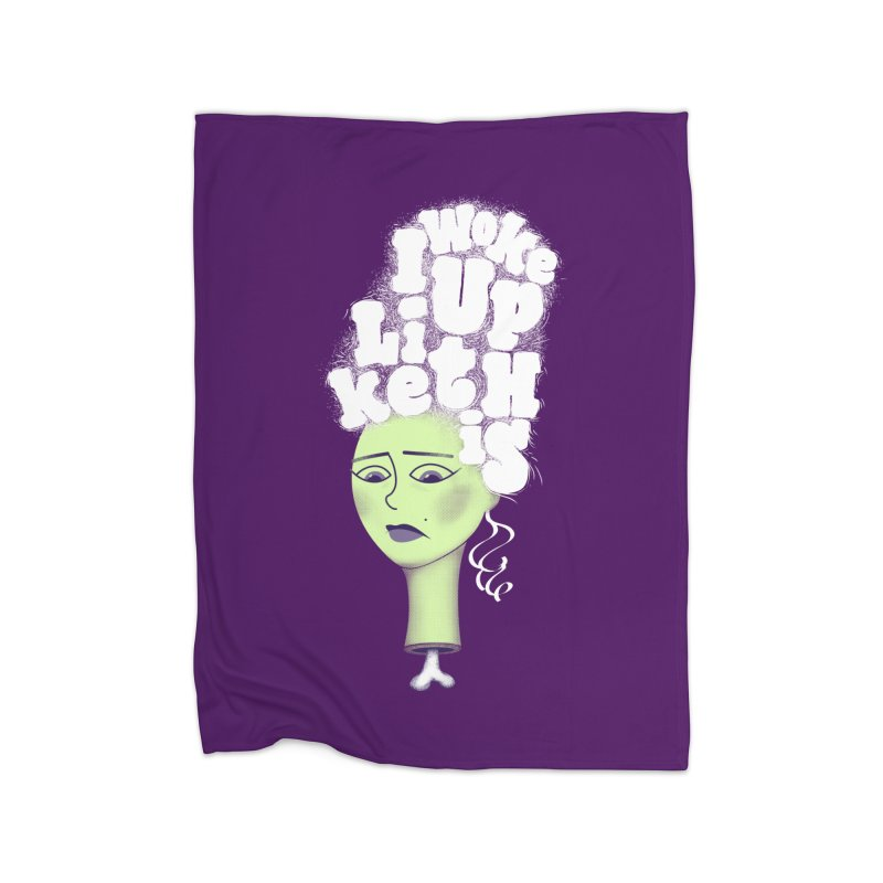 I Woke Up Like This Home Blanket by Jana Artist Shop