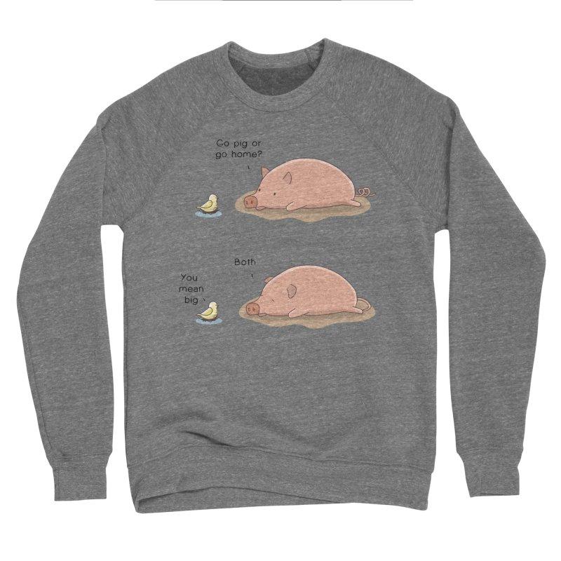 Go Pig or Go Home Men's Sponge Fleece Sweatshirt by Jangandfox's Artist Shop